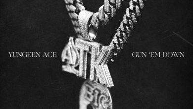 Photo of Music: Yungeen Ace – Gun Em Down