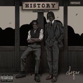 Music: Cheque & Fireboy DML – History