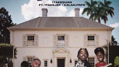 Photo of Music: 1TakeQuan – Take You Home Ft Kalan.frfr & 1TakeJay