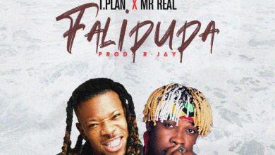 Photo of Music + Video: TPlan Ft. Mr Real – Falipupa