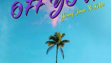 Photo of Music: Young Jonn Ft. KiDi – Off You