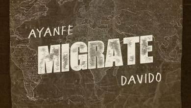 Photo of Music: Ayanfe Ft Davido – Migrate