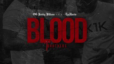 Photo of Music: OG Bobby Billions – Blood Brothers Ft. Tye Harris
