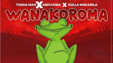 Photo of Music: Tunda Man ft Abdu Kiba & Dulla Makabila – Wanakoroma