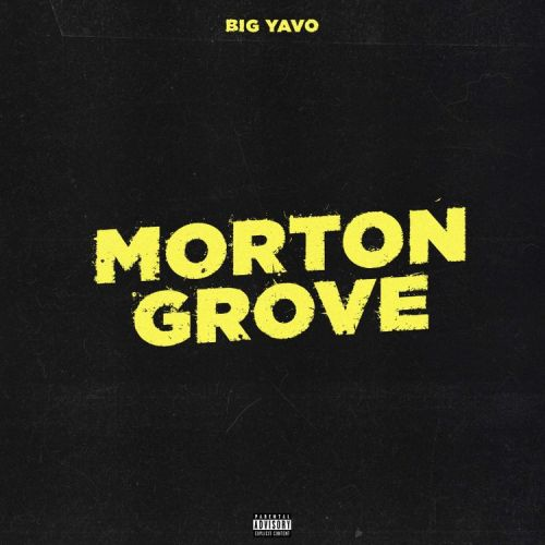 Big Yavo – Morton Grove mp3