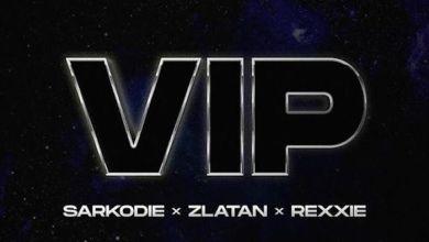 Photo of Music: Sarkodie Ft. Zlatan x Rexxie – VIP