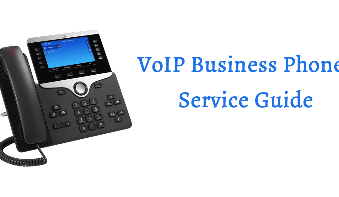 VoIP Business Phone Service Guide 2020