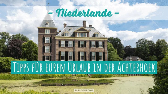 Niederlande: Urlaub mit Kind in der Region Achterhoek