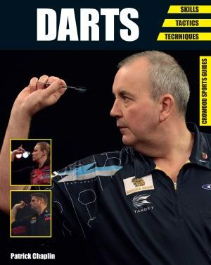 Darts: Skills – Tactics – Techniques