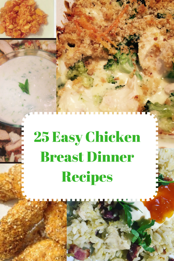 Twenty Five Things to Make for Dinner using Chicken Breasts