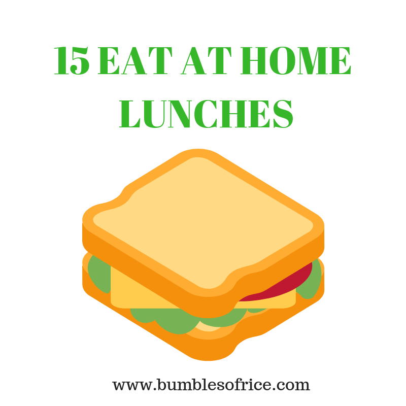 15 Eat At Home Lunch Ideas