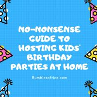 Kids' Birthday Parties at Home - The No-Nonsense Guide