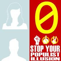 0 Stop your populist illussion