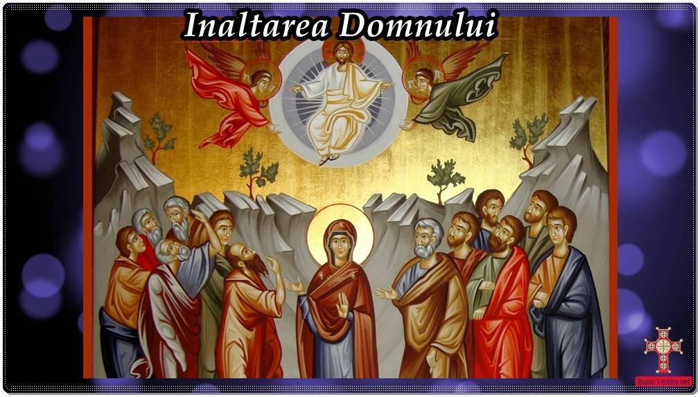 Înălţarea Domnului înseamnă îndumnezeirea umanului