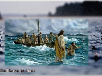 De ce a mers Domnul pe ape?- Duminica a IX a dupa Rusalii