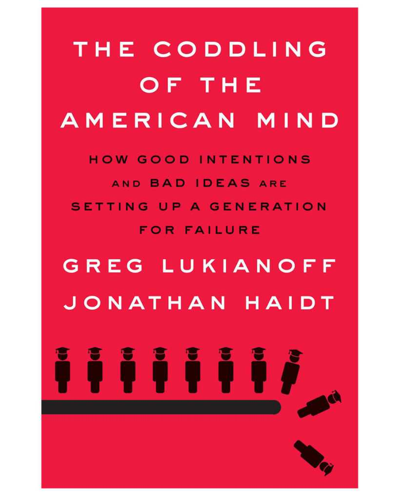 Coddling of the American Mind Book Review