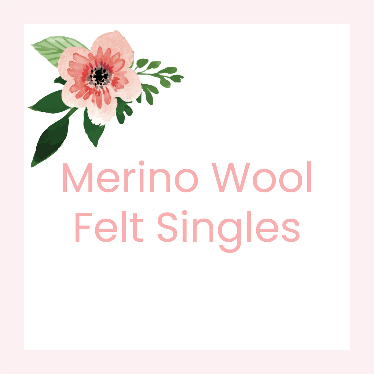 Merino Wool Felt Singles