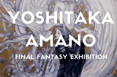 Final Fantasy Yoshitaka Amano Exhibition Final Fantasy Yoshitaka Amano Exhibition