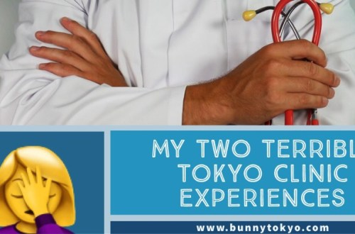 My two terrible Tokyo clinic experiences