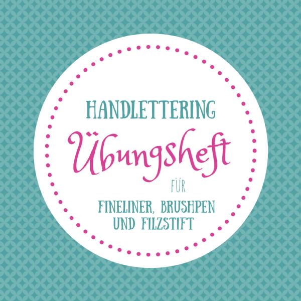 Handlettering Übungsheft - 100 Seiten für Fineliner, Brushpen und Filzstift