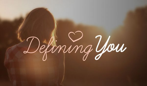 Defining You