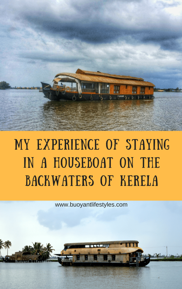 staying in a houseboat in Kerela + How to plan a Kerela Tour + Travel destinations in India + Backwaters of Allepey #backwaters #houseboat #Kerela #southindia #guwahatiblogger #travelblog #indiatravel #asiatravel #Asia #India