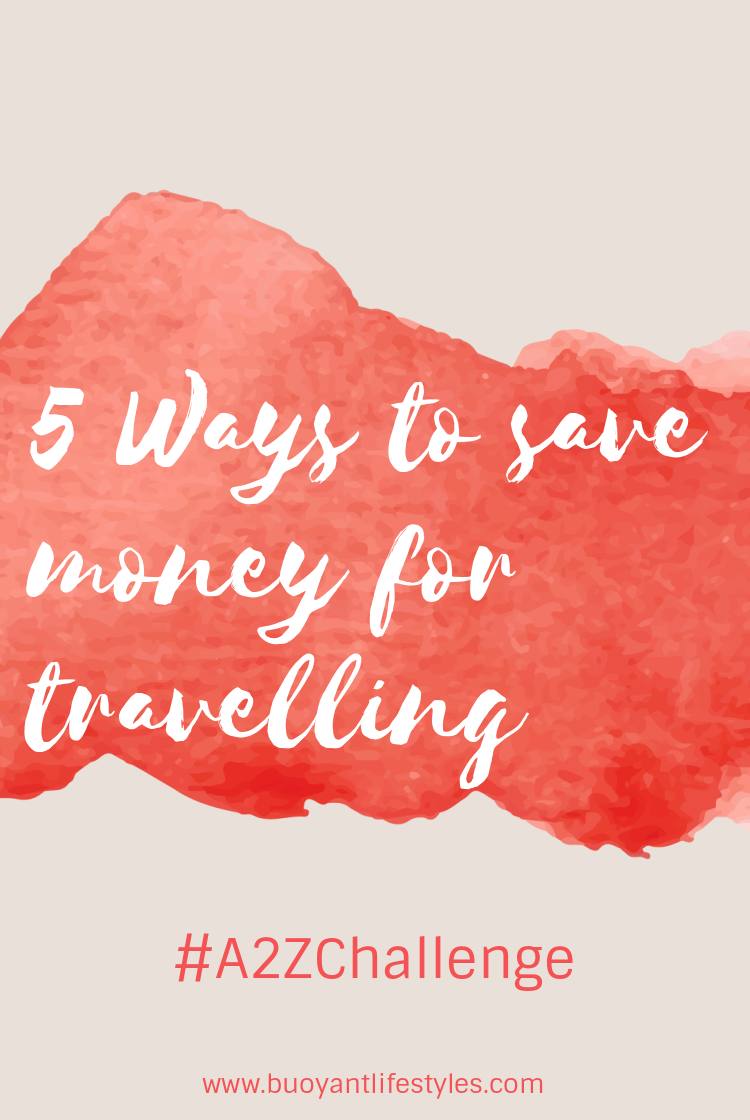 5 Ways to save money for travelling