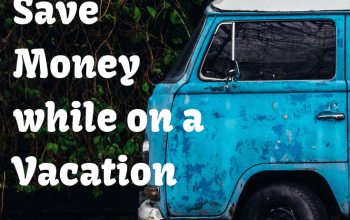 25 Ways to save money while on a Vacation + Travelling on a budget #traveltips #budgettravel #travelideas