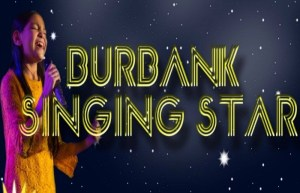 Burbank Singing Star Competition Will Support The Local Burbank USD Music Programs