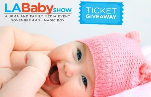 I'm Giving Away Tickets To The Amazing LA Baby Show!