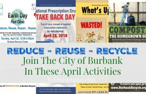 This Earth Day, Take Advantage Of The Many 'Green' Activities Our Burbank Recycle Center Is Hosting!
