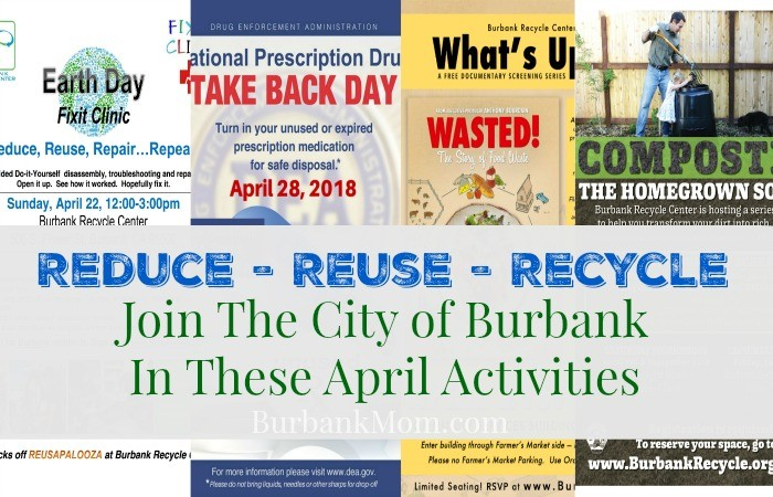 Burbank Recycling Center >> This Earth Day Take Advantage Of The Many Green Activities Our