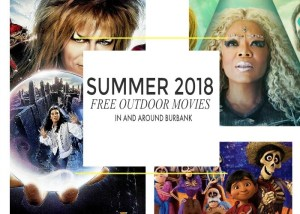 Free Outdoor Movie Screenings In Burbank This Summer!