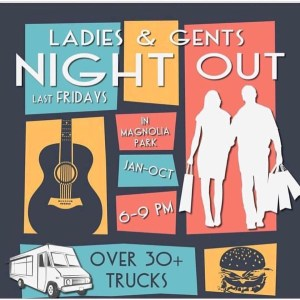 Ladies & Gents Night Out - Magnolia Park Burbank @ Magnolia Park Burbank
