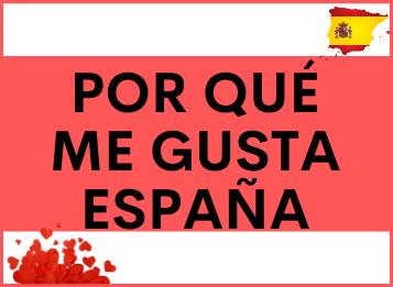 Por qué me gusta España