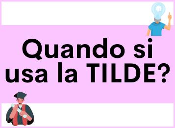 Quando si usa la Tilde in spagnolo?