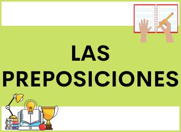 Las Preposiciones en Español: CON, CONTRA, SIN, HASTA, HACIA