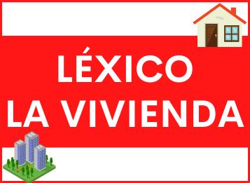 Léxico sobre la vivienda en español