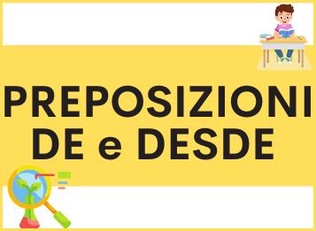 Le preposizioni DE e DESDE in spagnolo