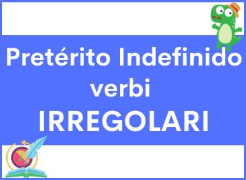 Pretérito indefinido verbi irregolari in spagnolo