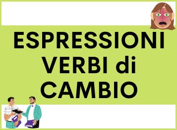 Espressioni con i VERBI di CAMBIO in spagnolo