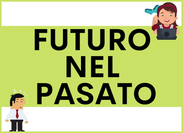 FUTURO NEL PASSATO spagnolo: Usi del Condizionale