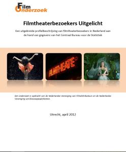 Filmtheaterbezoekers Uitgelicht Een uitgebreide profielbeschrijving van filmtheaterbezoekers in Nederland aan de hand van gegevens van het Centraal Bureau voor de Statistiek