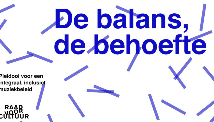 Sectoradvies Muzieksector Raad voor Cultuur De Balans, de behoefte