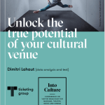 Unlock-the-true-potential of your cultural venue article written by Dimitri Lahaut