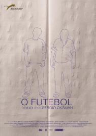 DOMINGO 6 DE MARZO 2016. 19.00H O FUTEBOL de Sergio Oskman ESTRENO