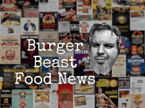 Burger Beast Food News - December 28th