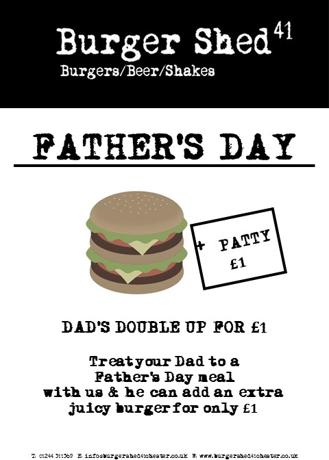 Father's Day Burger Shed 41 - Burger Shed 41