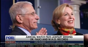 JUDICIAL WATCH FILES LAWSUIT SEEKING DR FAUCI AND W.H.O. RECORDS
