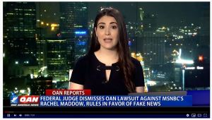"A federal judge dismissed OAN's lawsuit against MSNBC'S Rachel Maddow, stating that Maddow's patently false claims are simply her ""opinions."" However, Maddow made every effort to portray her statements as facts and such a decision should be made by a jury, not a lone judge.  Video report."